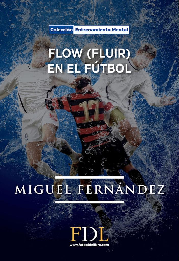 Flow (fluir) en el fútbol