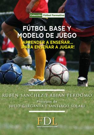 Fútbol base y modelo de juego