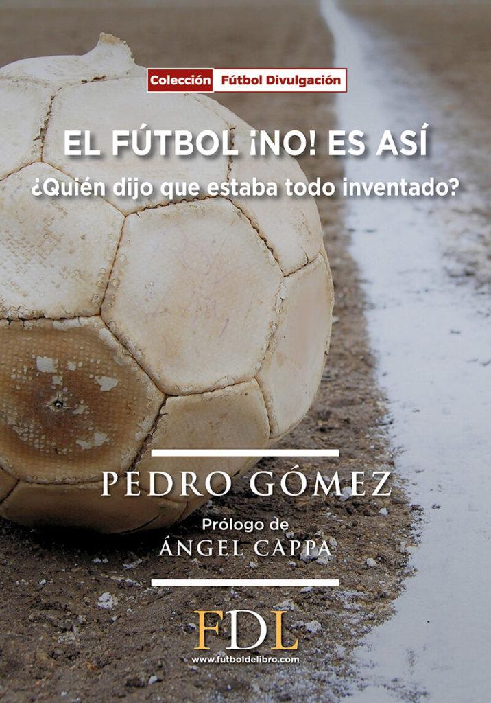 El Fútbol ¡NO! es así
