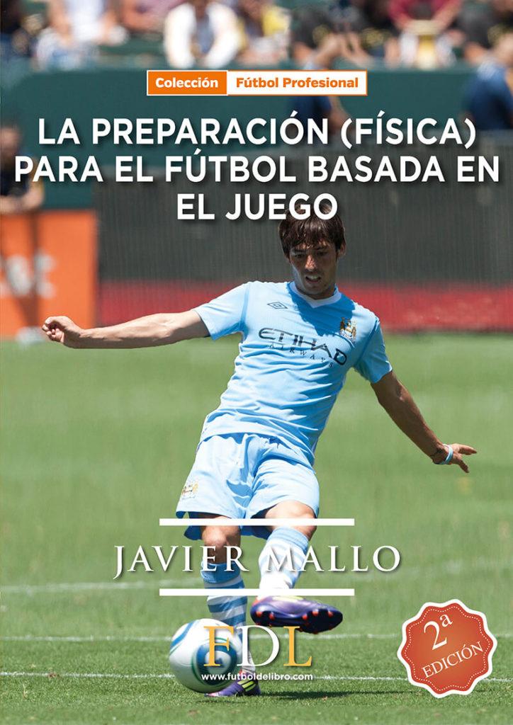 La preparación (física) en el Fútbol basada en el Juego