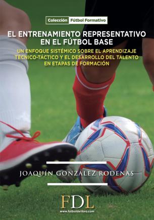 El entrenamiento representativo en el fútbol base